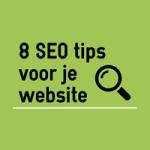 SEO check: maak je site beter vindbaar met deze 8 tips